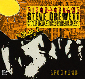 Cover of Disgraceland by Steve Drewett and the Indestructible Beat